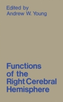 Functions of the Right Cerebral Hemisphe