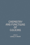 Chemistry And Functions of Colicins
