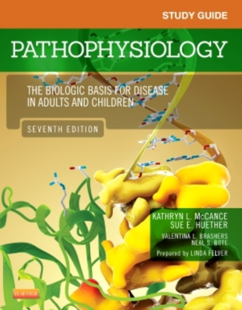 Study Guide for Pathophysiology