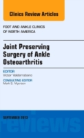 Joint Preserving Surgery of Ankle Osteoa