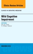 Mild Cognitive Impairment,  An Issue of