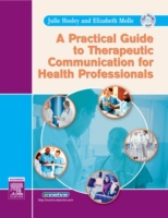 Practical Guide to Therapeutic Communica