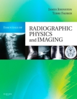 Essentials of Radiographic Physics and I