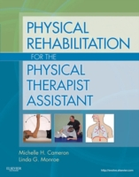 Physical Rehabilitation for the Physical