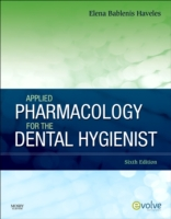 Applied Pharmacology for the Dental Hygi