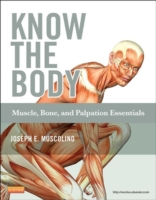 Know the Body: Muscle, Bone, and Palpati