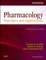 Workbook for Pharmacology: Principles an