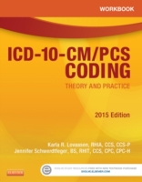 Workbook for ICD-10-CM/PCS Coding: Theor