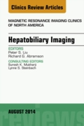 Hepatobiliary Imaging, An Issue of Magne