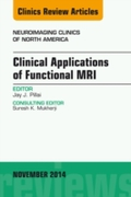 Clinical Applications of Functional MRI,