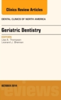 Geriatric Dentistry, An Issue of Dental