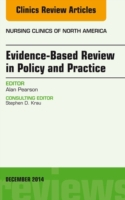 Evidence-Based Review in Policy and Prac