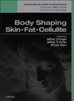 Body Shaping, Skin Fat and Cellulite