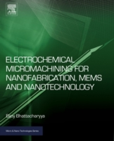 Electrochemical Micromachining for Nanof