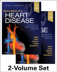 Braunwald's Heart Disease: A Textbook of