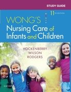 Study Guide for Wong's Nursing Care of I