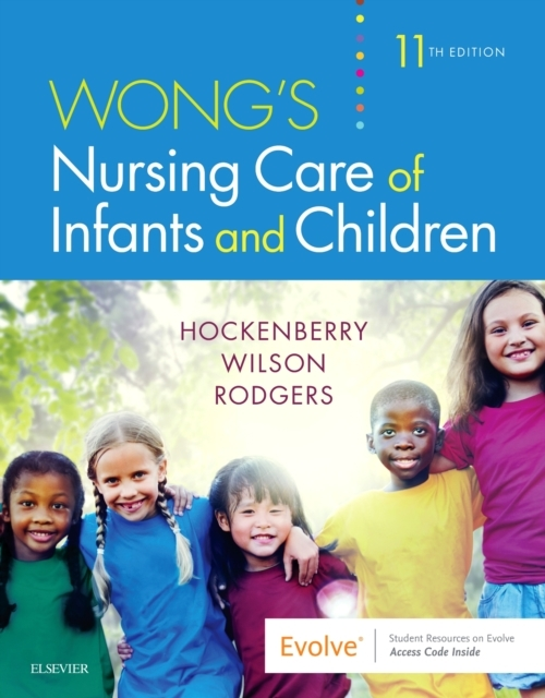 Wong's Nursing Care of Infants and Child