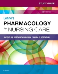 Study Guide for Lehne's Pharmacology for