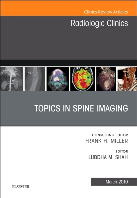 Topics in Spine Imaging, An Issue of Rad