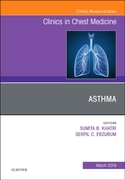 Asthma, An Issue of Clinics in Chest Med