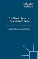 The Classic Serial on Television and Rad