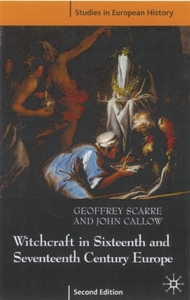 Witchcraft and Magic in Sixteenth- and S
