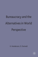 Bureaucracy and the Alternatives in Worl