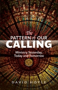 Pattern of Our Calling