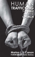 Human Trafficking, The Bible and the Chu