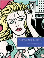 Analysing Media Texts (Volume 4)