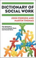 Dictionary of Social Work: The Definitiv