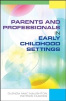 Parents and Professionals in Early Child