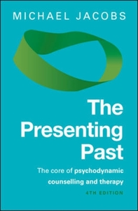 The Presenting Past: The Core of Psychod