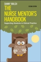 The Nurse Mentor's Handbook: Supporting