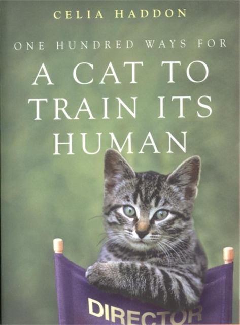One Hundred Ways for a Cat to Train Its