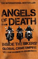 Angels of Death: Inside the Bikers' Glob