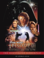 Revenge of the Sith: Illustrated Screenp