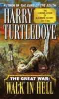 Walk in Hell (The Great War, Book Two)