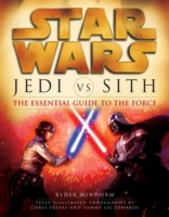 Jedi vs. Sith: Star Wars: The Essential