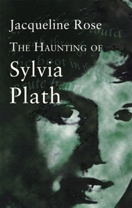 The Haunting Of Sylvia Plath
