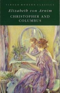 Christopher And Columbus: A Virago Modern Classic