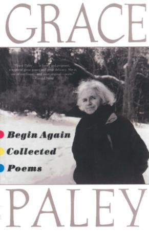 Begin Again: Poems by Gracey Paley