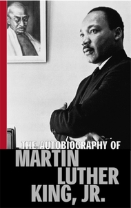 The Autobiography Of Martin Luther King,