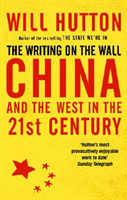 The Writing On The Wall: China And The W