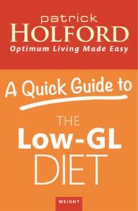 A Quick Guide to the Low-GL Diet