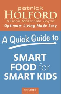 A Quick Guide to Smart Food for Smart Ki