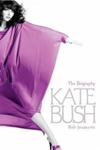 Kate Bush: The biography