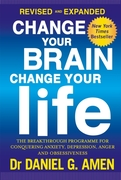 Change Your Brain, Change Your Life: Rev