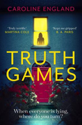 Truth Games: the gripping, twisty, page-