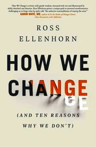 How We Change (and 10 Reasons Why We Don